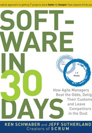 Software-in-30-Days-How-Agile-Managers-Beat-the-Odds,-Delight-Their-Customers-And-Leave-Competitors-In-the-Dust